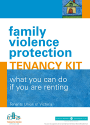 https://www.ehn.org.au/uploads/243/447/fv-protection-tenancy-kit-vic.pdf