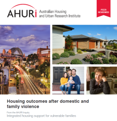 AHURI - Housing outcomes after domestic and family violence